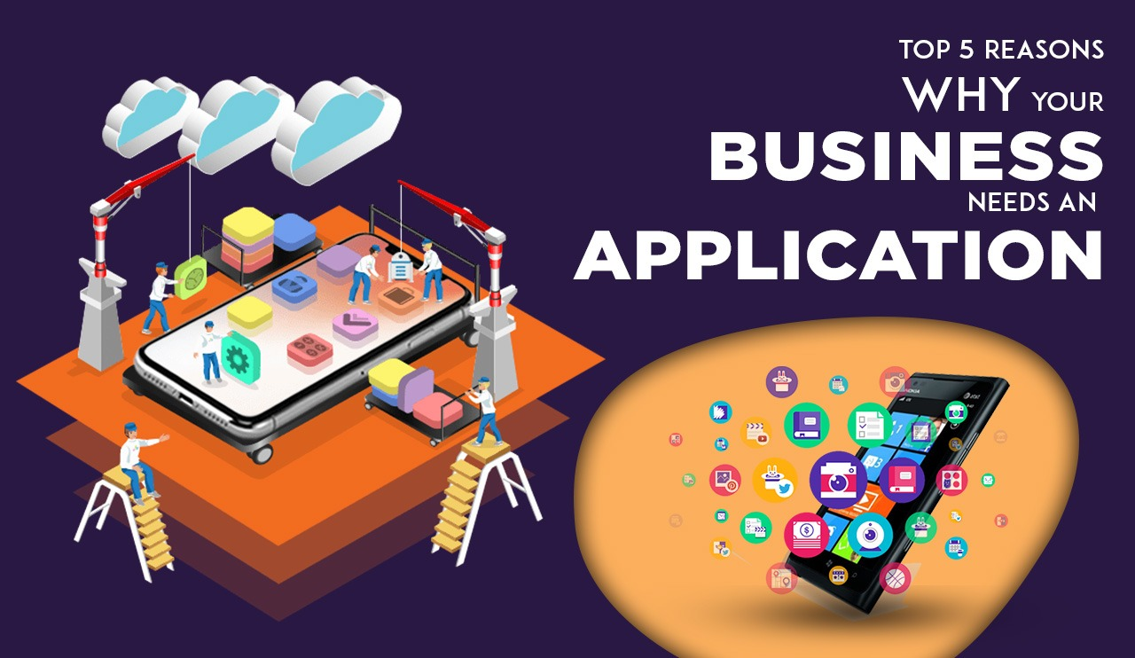 5 Reasons Why You Need Mobile App for Business